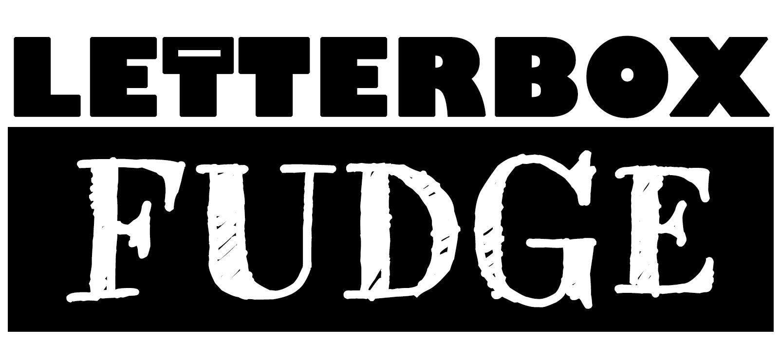 Letterbox Fudge